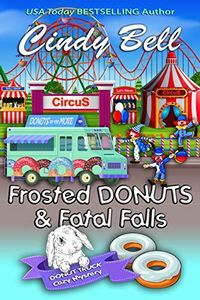 Frosted Donuts and Fatal Falls by Cindy Bell