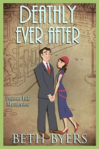 Deathly Ever After by Beth Byers