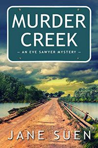 Murder Creek by Jane Suen