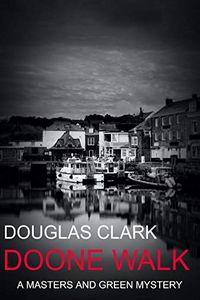 Doone Walk by Douglas Clark