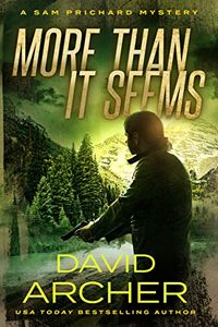 More Than It Seems by David Archer