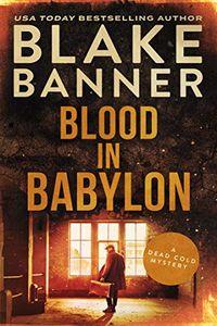 Blood in Babylon by Blake Banner