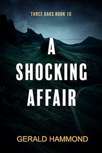 A Shocking Affair by Gerald Hammond