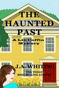 The Haunted Past by J. A. Whiting
