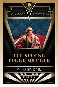 The Second Floor Murder by C. Jane Reid