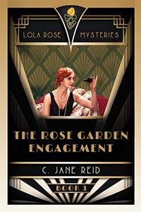 The Rose Garden Engagement by C. Jane Reid