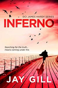 Inferno by Jay Gill