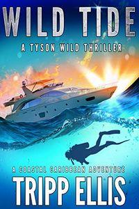 Wild Tide by Tripp Ellis