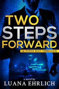 Two Steps Forward by Luana Ehrlich