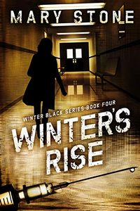 Winter's Rise by Mary Stone