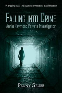 Falling into Crime by Penny Grubb