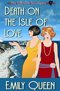 Death on the Isle of Love by Emily Queen