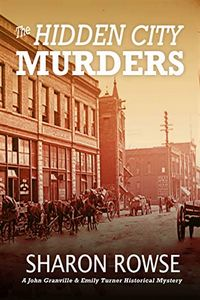 The Hidden City Murders by Sharon Rowse