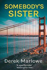 Somebody's Sister by Derek Marlowe
