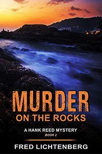 Murder on the Rocks by Fred Lichtenberg