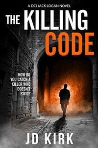 The Killing Code by J. D. Kirk