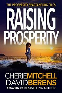 Raising Prosperity by Cherie Mitchell and David Berens