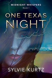 One Texas Night by Sylvie Kurtz