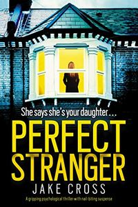Perfect Stranger by Jake Cross