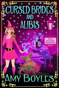 Cursed Brides and Alibis by Amy Boyles
