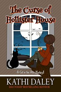 The Curse of Hollister House by Kathi Daley