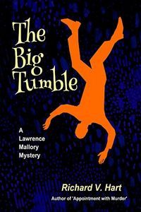 The Big Tumble by Richard V. Hart