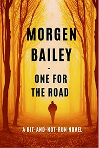 One for the Road by Morgen Bailey