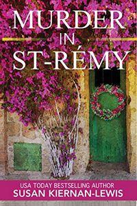 Murder in Saint-Remy by Susan Kiernan-Lewis