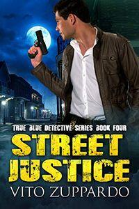 Street Justice by Vito Zuppardo