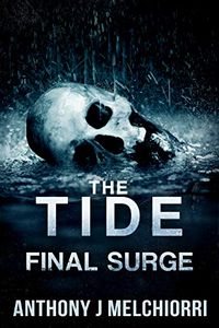 The Tide by Anthony J. Melchiorri