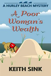 A Poor Woman's Wealth by Keith Sink