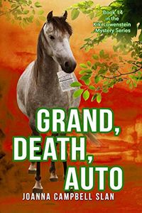 Grand, Death, Auto by Joanna Campbell Slan