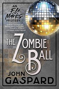 The Zombie Ball by John Gaspard