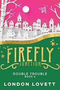 Double Trouble by London Lovett