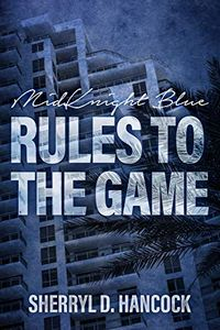 Rule to the Game by Sherryl Hancock