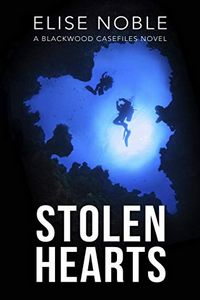 Stolen Hearts by Elise Noble