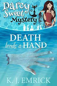 Death Lends a Hand by K. J. Emrick