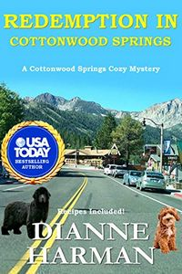 Redemption in Cottonwood Springs by Dianne Harman