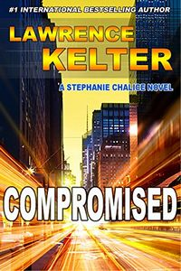 Compromised by Lawrence Kelter