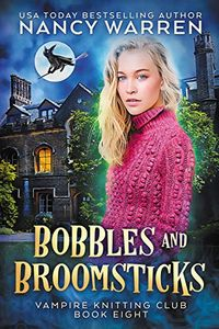 Bobbles and Broomsticks by Nancy Warren