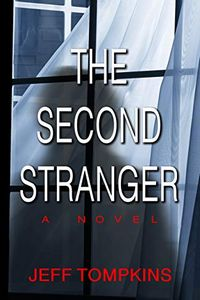 The Second Stranger by Jeff Tompkins