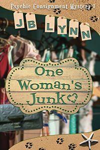 One Woman's Junk by J. B. Lynn