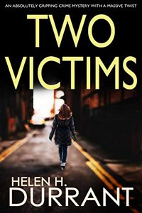 Two Victims by Helen H. Durrant