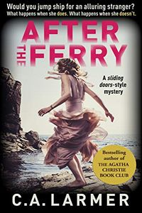 After the Ferry by C. A. Larmer