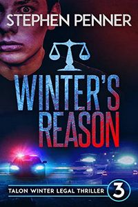 Winter's Reason by Stephen Penner