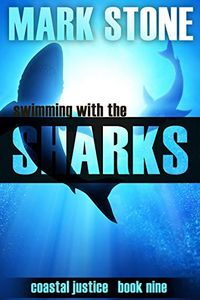 Swimming with the Sharks by Mark Stone