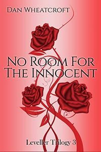 No Room for the Innocent by Dan Wheatcroft