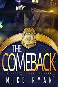 The Comeback by Mike Ryan