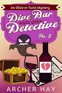 Dive Bar Detective by Archer Hay