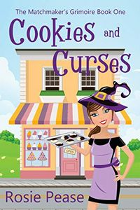 Cookies and Curses by Rosie Pease